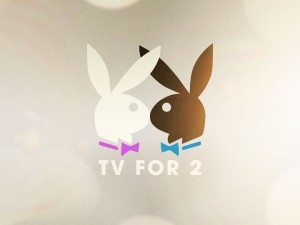 PLAYBOY – TV FOR 2